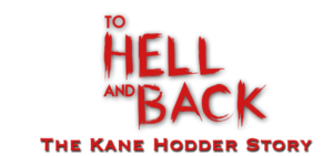 To Hell and Back: The Kane Hodder Story Logo