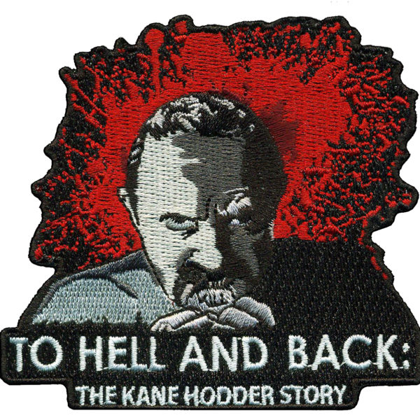Stitched patch featuring Kane Hodder's KILL tattoo for the To Hell and Back: The Kane Hodder Story documentary